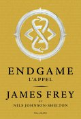Endgame Tome 1 L'Appel- James Frey