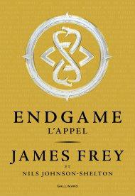 Endgame Tome 1 L'Appel- James Frey