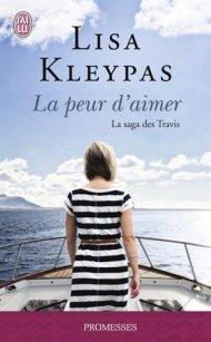 La saga des Travis – La peur d'aimer de lisa Kleypas