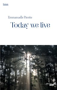 today we live Emmanuel Pirotte