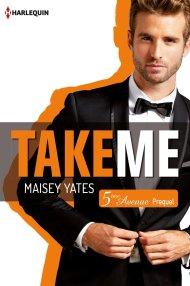 Cinquième avenue - Prequel  Take Me de Maisey Yates
