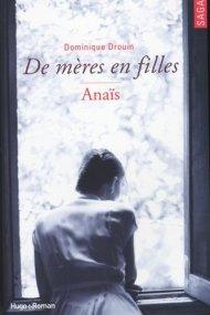 De mères en filles - Tome 3 Anaïs de Dominique Drouin