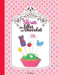 Les secrets des filles au chocolat de Cathy Cassidy