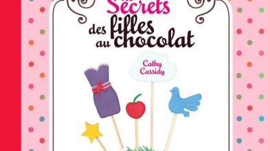 Photo of Les secrets des filles au chocolat de Cathy Cassidy