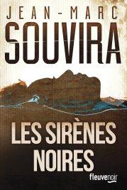 Les Sirènes Noires de Jean-Marc Souvira