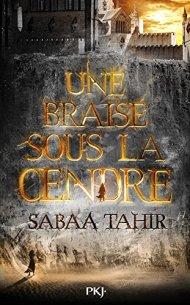 Une braise sous la cendre sabaa tahir