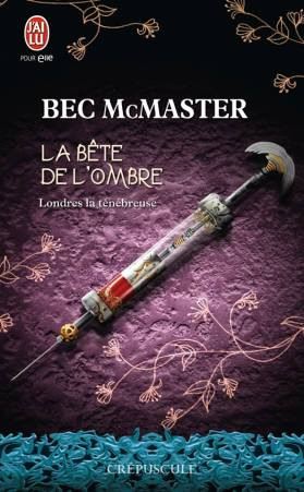 La Bête de L'Ombre de Bec McMaster