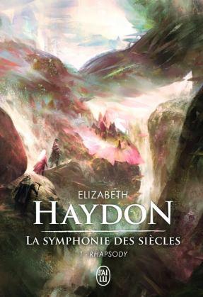 La Symphonie des siècles de Elizabeth Haydon