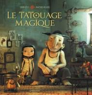 Le Tatouage Magique de Didier Lévy et Matthieu Roussel