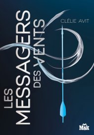 Les messagers des vents-Tome 1 de Clélie Avit