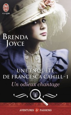 Un odieux chantage (#1) de Brenda Joyce