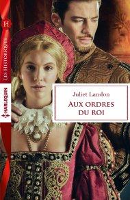 Aux ordres du roi de Juliet Landon