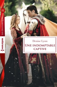 Une indomptable captive de Denise Lynn