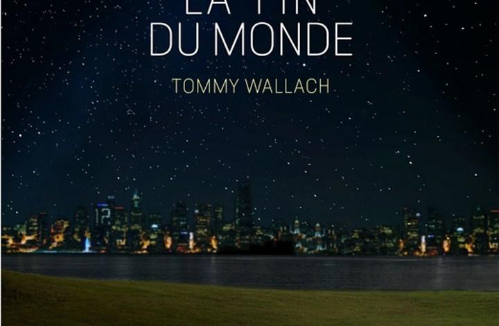 Photo of Si c'est la fin du monde de Tommy Wallach