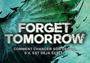 Photo of Forget Tomorrow de Pintip Dunn