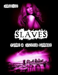 Slaves Tome 4-Avenir Sombre d'Amheliie