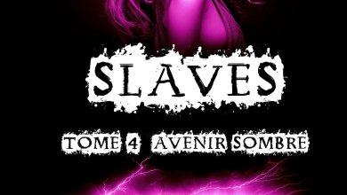 Photo of Slaves Tome 4 : Avenir Sombre d'Amheliie