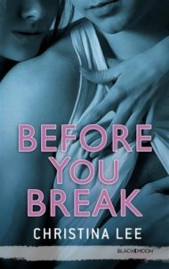Before you Break de Christina Lee