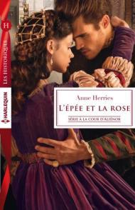 L'Epée et la Rose de Anne Herries