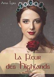 La fleur des Highlands d'Anna Lyra
