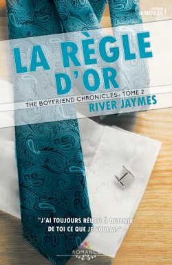 La Regle d'Or de Jaymes River