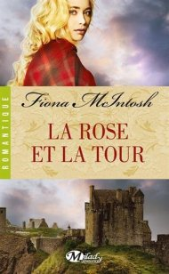 La rose et la tour de Fiona McIntosh