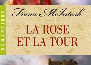 Photo de La Rose et la Tour de Fiona McIntosh