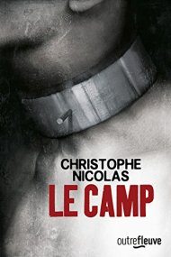 Le Camp de Christophe Nicolas
