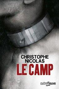 Le Camp de Christophe Nicolas