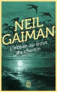 L'océan au bout du chemin Neil Gaiman