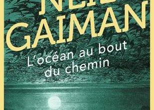 Photo de L'océan au bout du chemin de Neil Gaiman