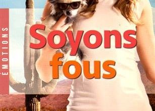 Photo of Soyons Fous, de Lisa Plumley