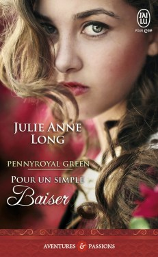 Pennyroyal Green – Tome 2 Pour un simple baiser de Julie Anne Long