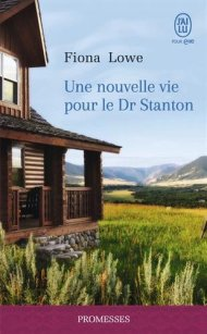 Une nouvelle vie pour le Dr Stanton, Fiona Lowe
