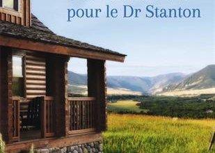 Photo de Une nouvelle vie pour le Dr Stanton de Fiona Lowe