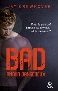 Bad Amour Dangereux de Jay Crownover