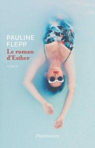 Le roman d'Esther de Pauline Flepp