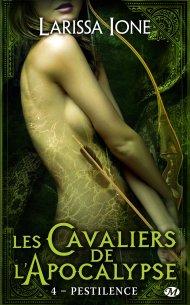 Les Cavaliers de l'Apocalypse Tome 4 - Pestilence de Larissa Ione