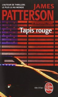 Tapis Rouge de James Patterson et Marshall Karp