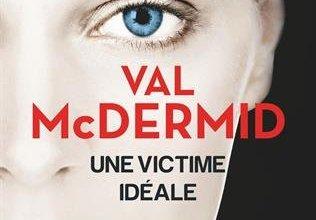 Photo of Une victime idéale de Val McDermid