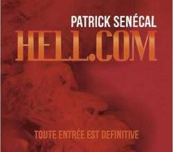 Photo de Hell.com de Patrick Senécal