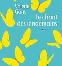 Photo de Le chant des lendemains de Valerie Gans