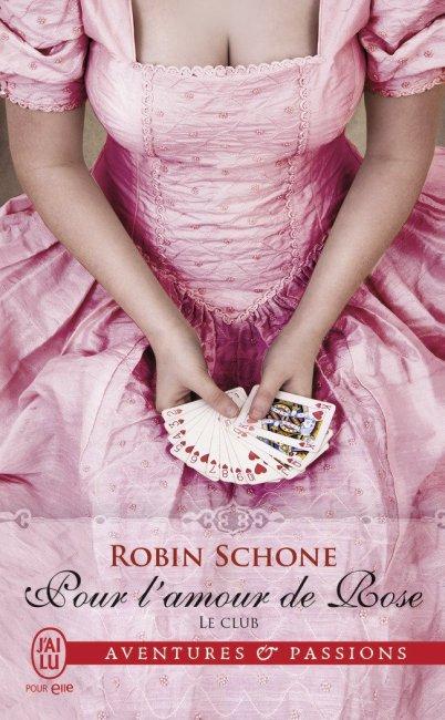 Pour l'amour de Rose de Robin Schone