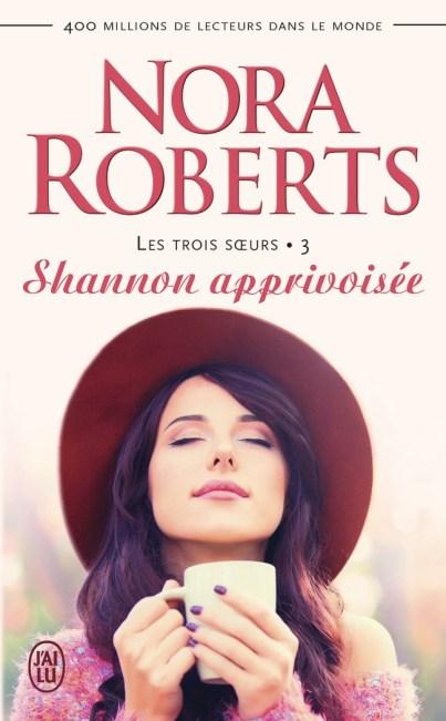 Shannon Apprivoisee de Nora Roberts