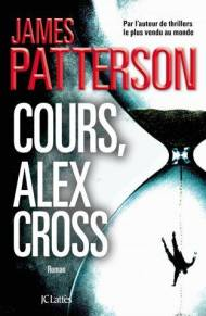 Cours Alex cross James Patterson