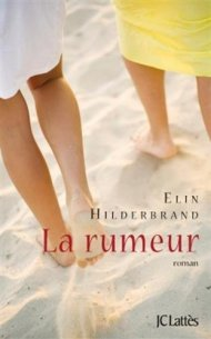 La rumeur d'Elin Hilderbrand