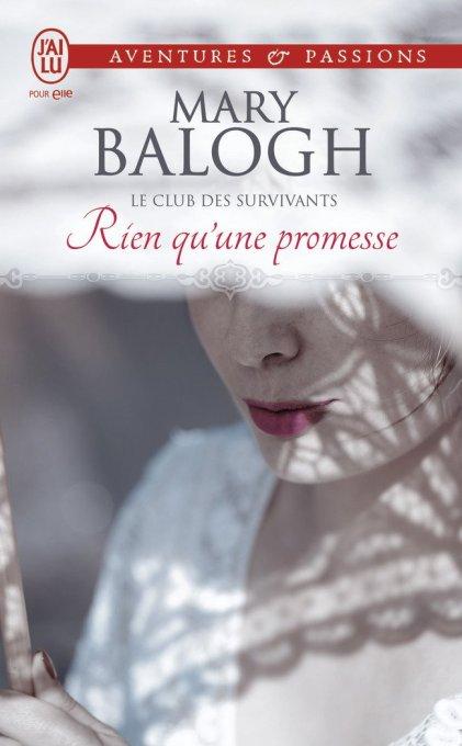Le Club des Survivants : Rien qu'une promesse de Mary Balogh