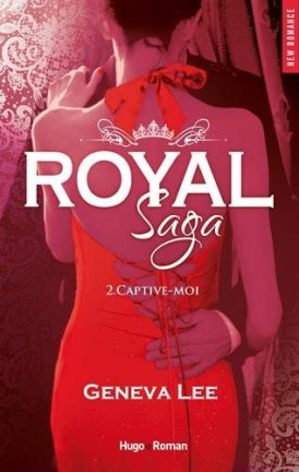 royal sage Tome 2 captive-moi Geneva lee