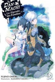 Dan Machi- La légende des familias  de Fujino Omori – auteur- et Suzuhito Yasuda – illustrateur