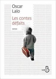 Les contes défaits Oscar Lalo